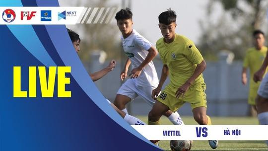 Thắng đậm Hà Nội, CLB Viettel vào chung kết Giải U17 Cúp Quốc gia - Ảnh 1.