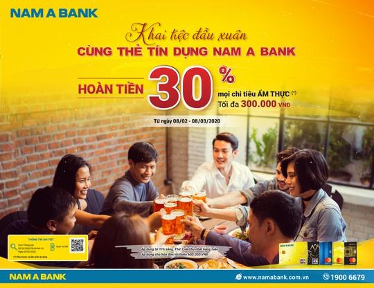 Hoàn tiền lên đến 30% cho chủ thẻ tín dụng Nam A Bank - Ảnh 1.