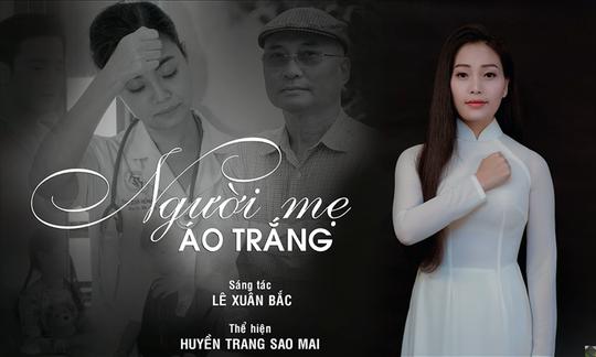Sao mai Huyền Trang hát tặng y bác sĩ trong mùa dịch Covid-19 - Ảnh 2.
