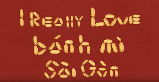 Tôi yêu bánh mì Sài Gòn, đòn tâm lý dễ thương trong dịch Covid-19 - Ảnh 1.