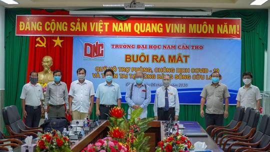 ĐH Nam Cần Thơ ra mắt quỹ phòng, chống dịch Covid-19 và thiên tai ĐBSCL - Ảnh 1.