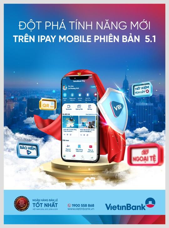 Đột phá tính năng với phiên bản mới nhất VietinBank iPay Mobile 5.1 - Ảnh 1.