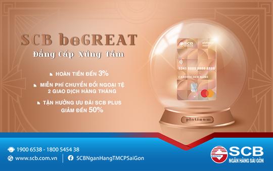 SCB chào sân thẻ thanh toán SCB beGREAT - Ảnh 1.