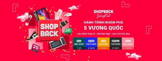 ShopBack - Ứng dụng hoàn tiền uy tín trong khu vực châu Á - Thái Bình Dương - Ảnh 2.