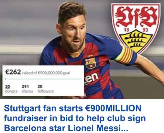 Hài hước: Fan Stuttgart quyên góp 900 triệu euro để mua Messi - Ảnh 2.