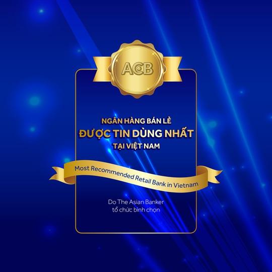 ACB nhận giải Ngân hàng bán lẻ được tin dùng nhất Việt Nam - Ảnh 1.