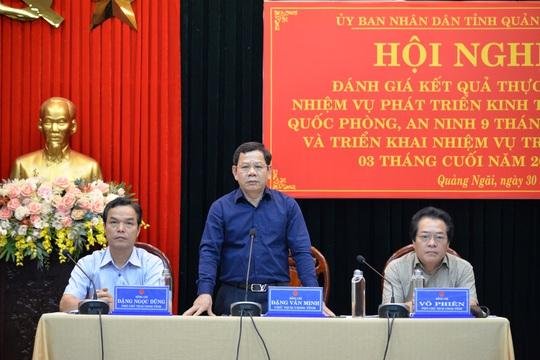Chủ tịch Quảng Ngãi: Kinh tế Quảng Ngãi đang thua xa các tỉnh trong khu vực - Ảnh 2.