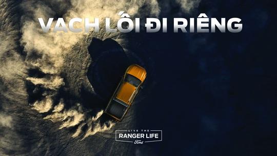 Live The Ranger Life - bán một chiếc xe, tặng cả hành trình - Ảnh 3.