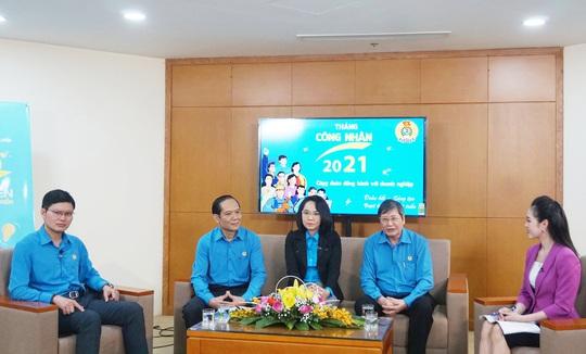4 hoạt động trọng tâm trong Tháng Công nhân năm 2021 - Ảnh 1.