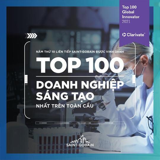 Saint-Gobain 10 năm được vinh danh Top 100 doanh nghiệp sáng tạo hàng đầu thế giới - Ảnh 1.