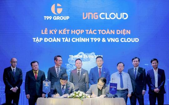 T99 và VNG Cloud hợp tác toàn diện, phát triển nền tảng công nghệ - tài chính - Ảnh 1.