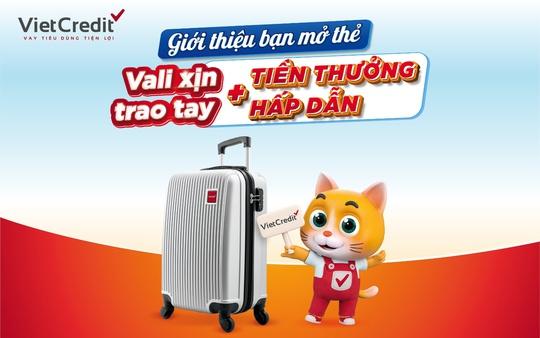 VietCredit ưu đãi hè tặng vali cao cấp cho chủ thẻ vay - Ảnh 2.