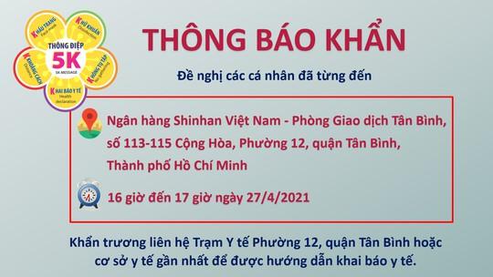 TP HCM thông báo khẩn: Tìm người từng đến Ngân hàng Shinhan - Tân Bình - Ảnh 1.