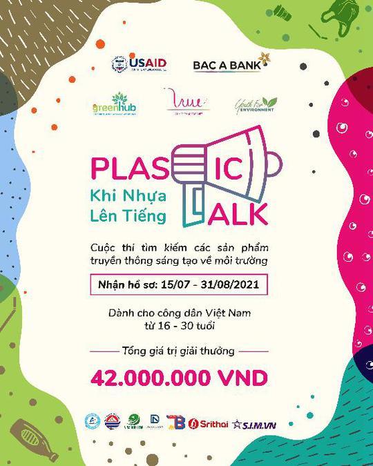 Khởi động cuộc thi truyền thông sáng tạo về môi trường - Plastic Talk - Ảnh 1.
