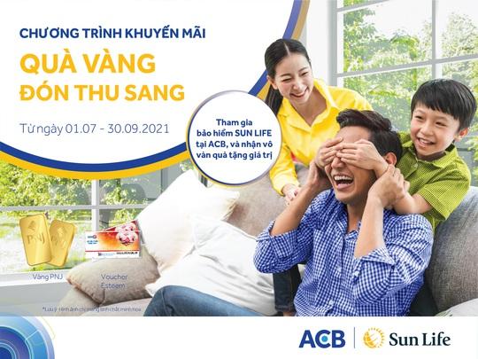 Quà vàng đón thu sang cùng Sun Life Việt Nam và ACB - Ảnh 1.