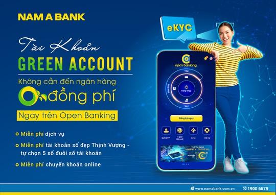 Nam A Bank miễn hàng loạt phí dịch vụ khi đăng ký tài khoản Green Account - Ảnh 1.