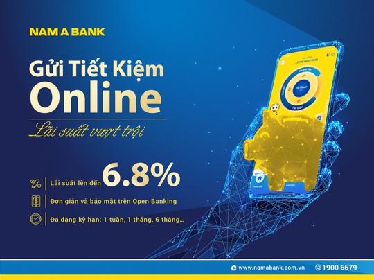 Lãi suất tiết kiệm online Nam A Bank lên đến 6.8%/năm - Ảnh 1.