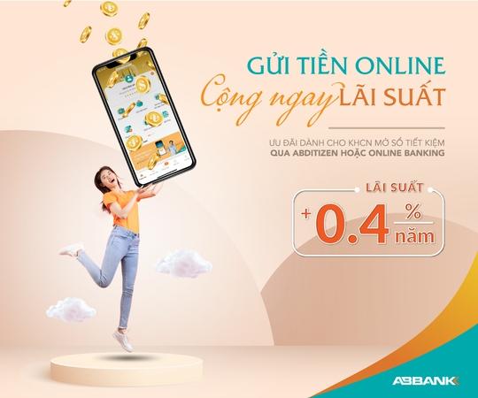 Hưởng thêm lãi suất khi gửi tiết kiệm online tại ABBank - Ảnh 1.