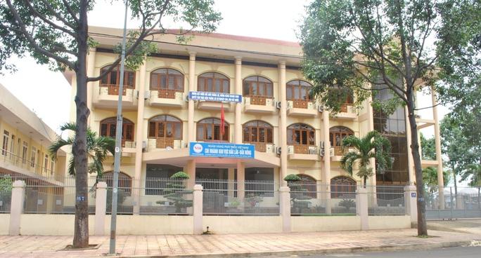 Trụ sở Ngân hàng Phát triển Việt Nam - Chi nhánh Đắk Lắk - Đắk Nông, nơi hàng loạt cán bộ để xảy ra nhiều sai phạm trong việc cho vay vốn.
