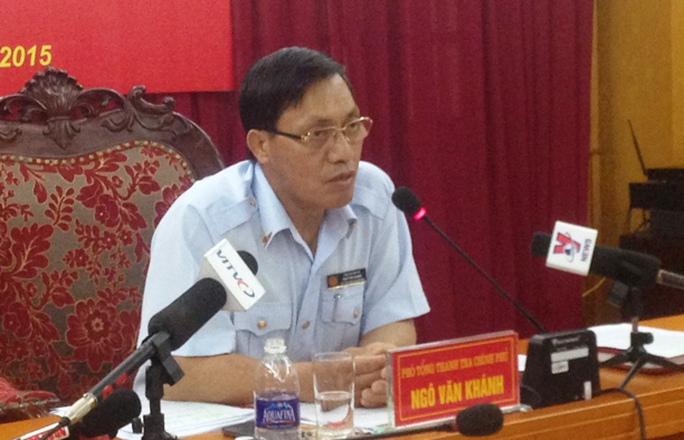 Phó Tổng Thanh tra Ngô Văn Khánh tại buổi họp báo