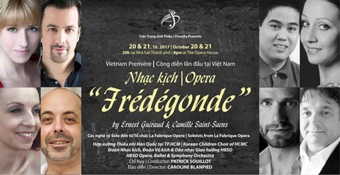Dựng lại nhạc kịch Hoàng hậu Frédégonde sau 100 năm - Ảnh 1.