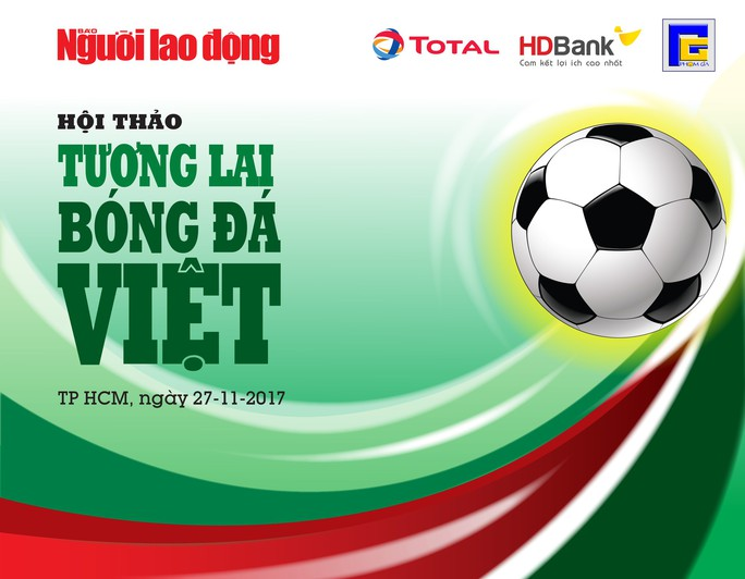 Hội thảo Tương lai bóng đá Việt: Đã đến lúc lên tiếng! - Ảnh 2.