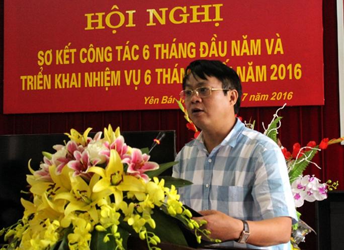 Giám đốc Sở TN-MT Yên Bái: Thiếu điều kiện bổ nhiệm, thanh tra khối tài sản - Ảnh 1.