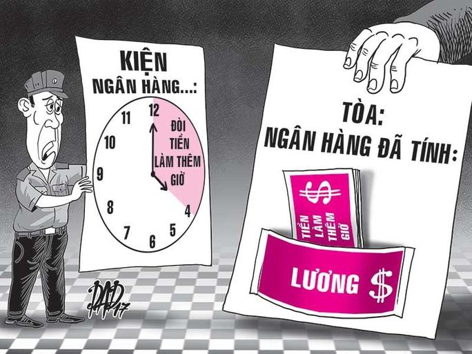 4 bảo vệ kiện ngân hàng đòi đến hơn 2 tỉ tiền làm thêm giờ - Ảnh 1.
