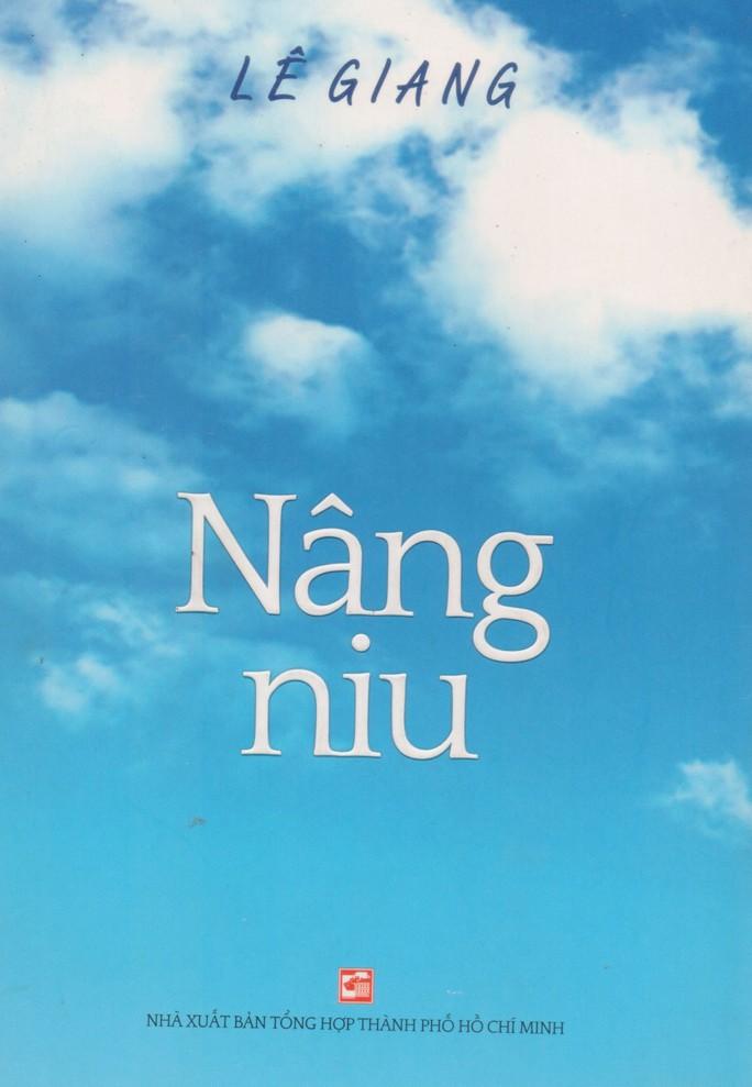 Nâng niu của Lê Giang - Chan chứa ân tình - Ảnh 1.