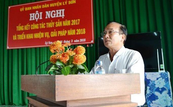 Quảng Ngãi: Kỷ luật chủ tịch UBND huyện Lý Sơn - Ảnh 1.