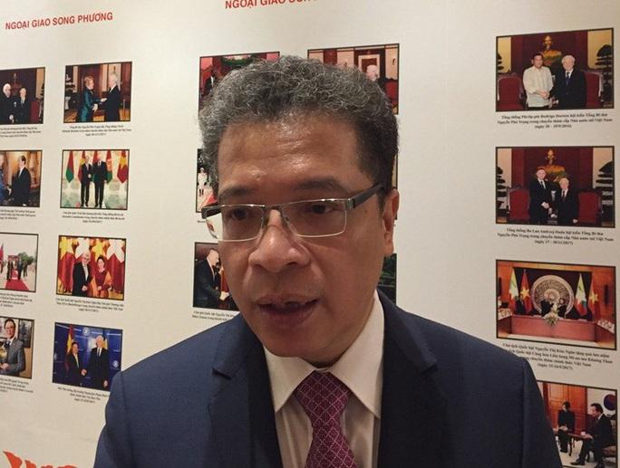 Đại sứ Việt Nam nói về quan hệ Việt-Trung và vấn đề biển Đông - Ảnh 1.