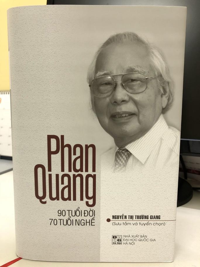 Ra mắt tuyển tập Phan Quang - 90 tuổi đời, 70 tuổi nghề - Ảnh 1.