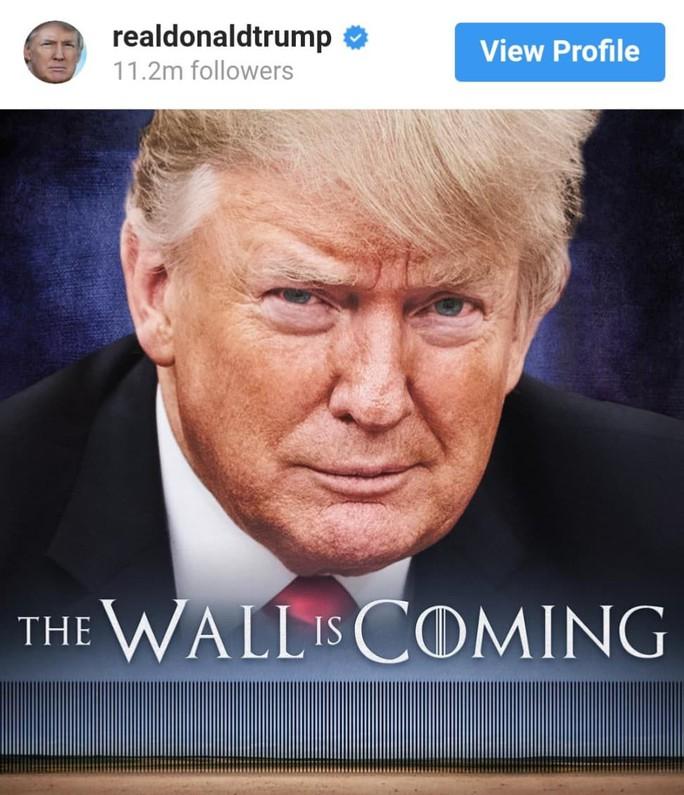 Ông Trump bóng gió về trò chơi vương quyền  - Ảnh 1.