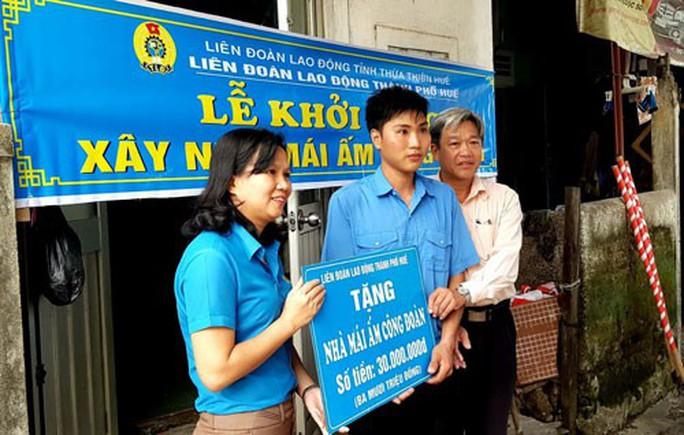 Thừa Thiên - Huế: Hỗ trợ mái ấm Công đoàn cho đoàn viên khó khăn - Ảnh 1.
