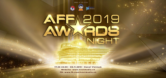 AFF AWARDS NIGHT 2019 chính thức được tổ chức tại Hà Nội - Ảnh 1.