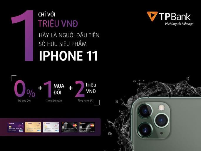 Giảm ngay 2 triệu đồng khi đặt mua Iphone 11 bằng thẻ tín dụng TBank - Ảnh 2.