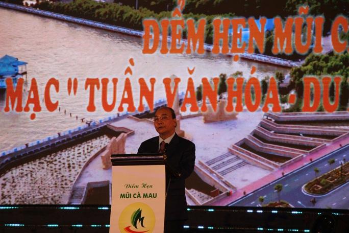 Thủ tướng: Nụ cười tỏa nắng của người dân sẽ là thương hiệu cho du lịch Cà Mau - Ảnh 1.