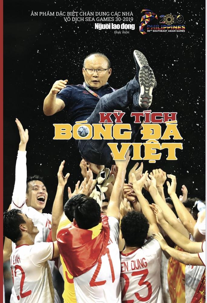 Ấn phẩm đặc biệt chân dung các nhà vô địch bóng đá SEA Games 2019 - Ảnh 1.