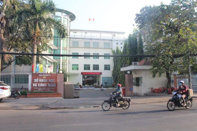 Sai phạm nghiêm trọng tại Sở KH-CN Đồng Nai - Ảnh 1.
