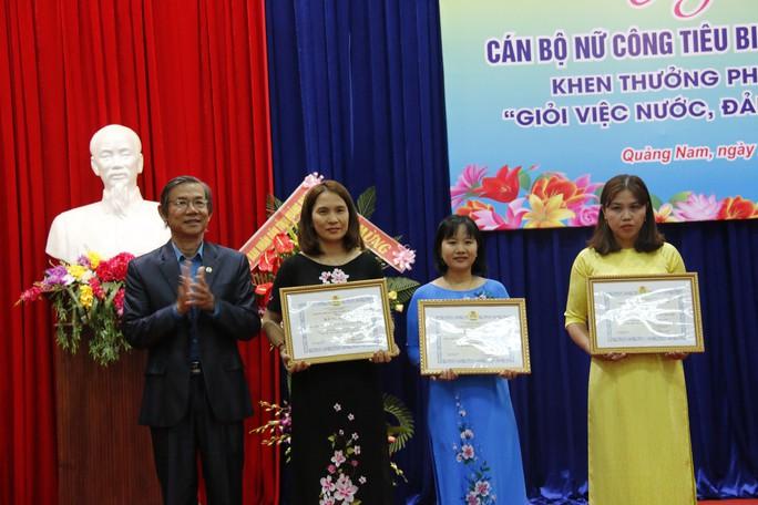 Quảng Nam: Khen thưởng cán bộ nữ công tiêu biểu - Ảnh 4.