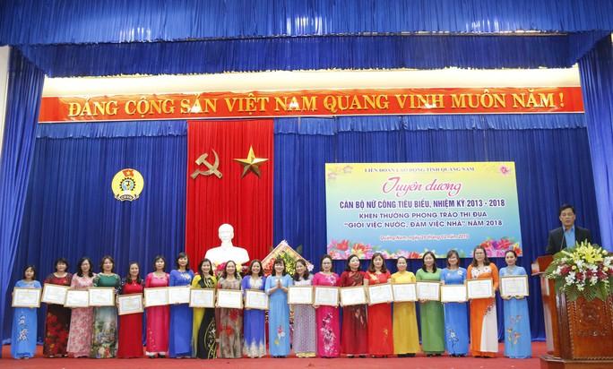 Quảng Nam: Khen thưởng cán bộ nữ công tiêu biểu - Ảnh 6.