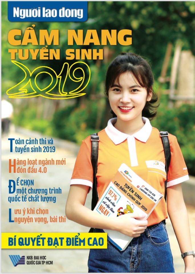 Cẩm nang tuyển sinh 2019: Cùng thí sinh bước vào mùa thi - Ảnh 1.