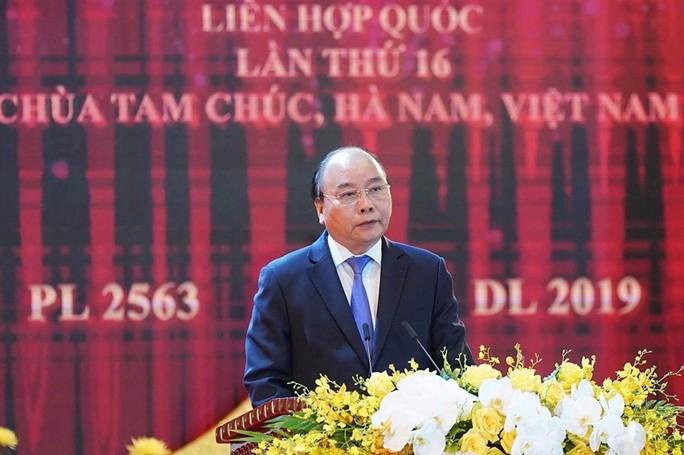Thủ tướng: Suy nghiệm lời Phật dạy để kiến tạo xã hội tốt đẹp hơn - Ảnh 2.