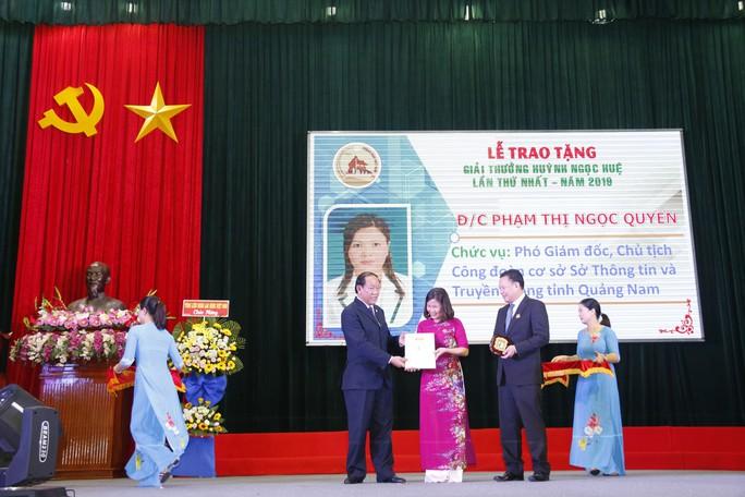 QUẢNG NAM: 7 cá nhân được trao tặng giải thưởng Huỳnh Ngọc Huệ - Ảnh 7.