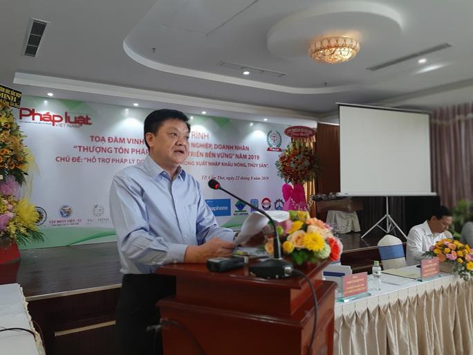 Nhiều DN được hỗ trợ pháp lý trong xuất, nhập khẩu nông thủy sản - Ảnh 1.
