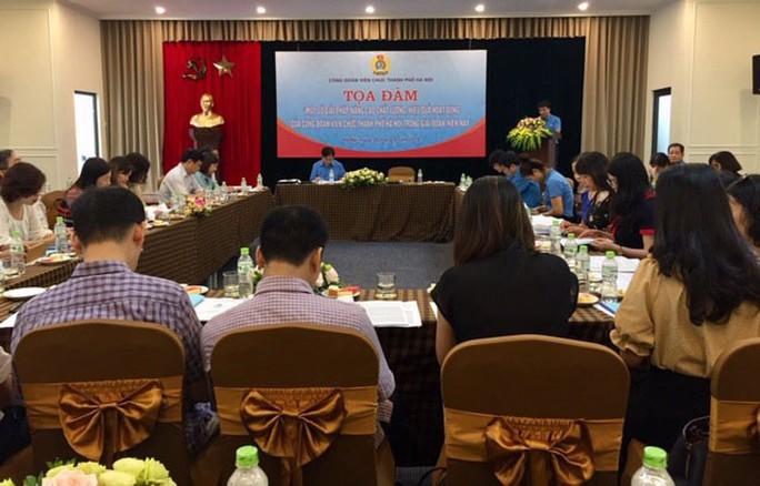 Hà Nội: Tọa đàm nâng cao chất lượng hoạt động Công đoàn - Ảnh 1.