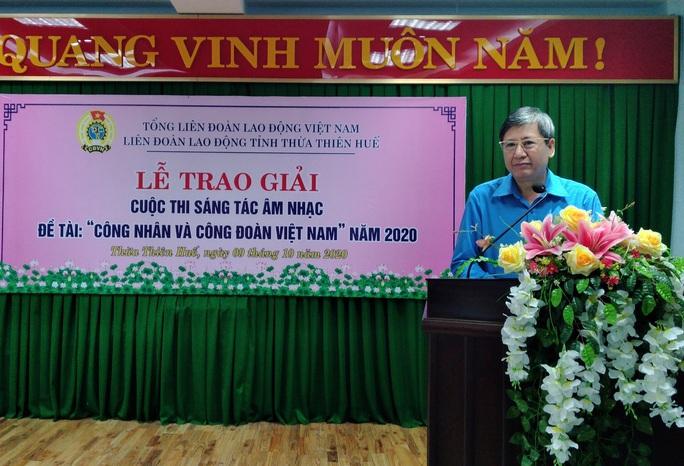 Thừa Thiên - Huế: Trao giải sáng tác âm nhạc Công nhân và Công đoàn - Ảnh 1.
