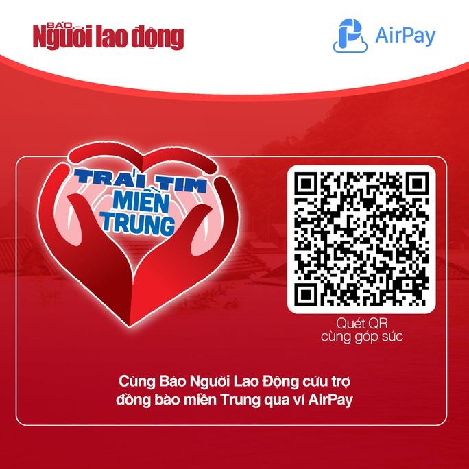 Hỗ trợ miền Trung: Báo Người Lao Động và AirPay mở kênh quyên góp mới - Ảnh 1.