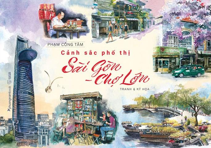 Sài Gòn qua tranh Phạm Công Tâm - Ảnh 1.