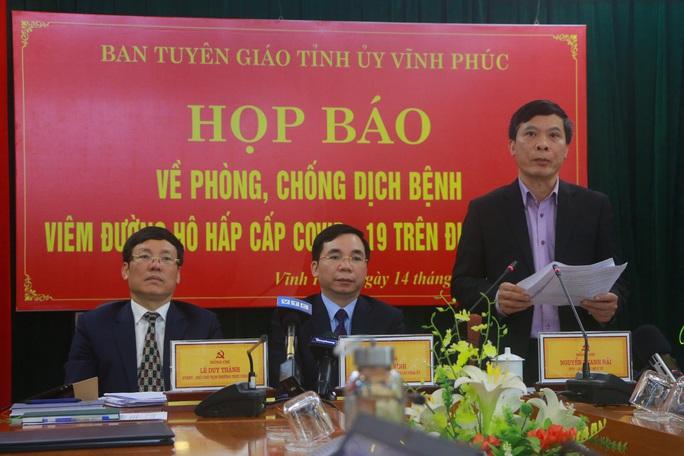 Vĩnh Phúc họp báo: Đang nghiên cứu trường hợp nữ công nhân về từ Vũ Hán lây bệnh cho 5 người khác - Ảnh 3.